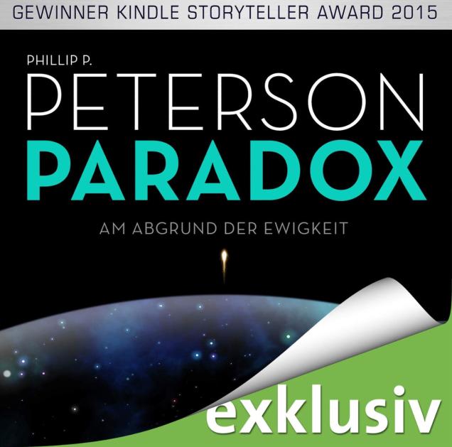 """Phillip P. Peterson: """"Paradox"""": Spannende Science Fiction mit etwas eindimensionalen Charakteren. Trotzdem hörenswert, allein schon der Star Trek-Referenzen wegen!"""